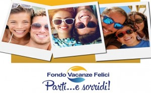 Parti… e sorridi! con il Fondo Vacanze Felici